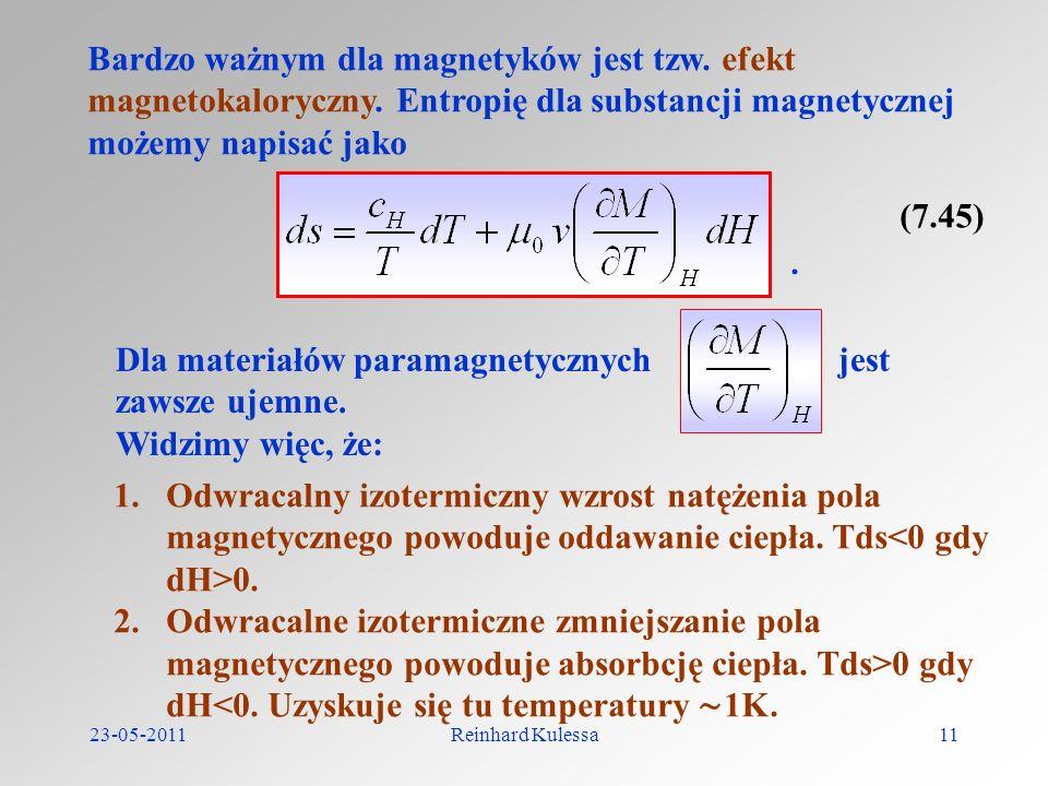 Dla materiałów paramagnetycznych jest zawsze ujemne. Widzimy więc, że: