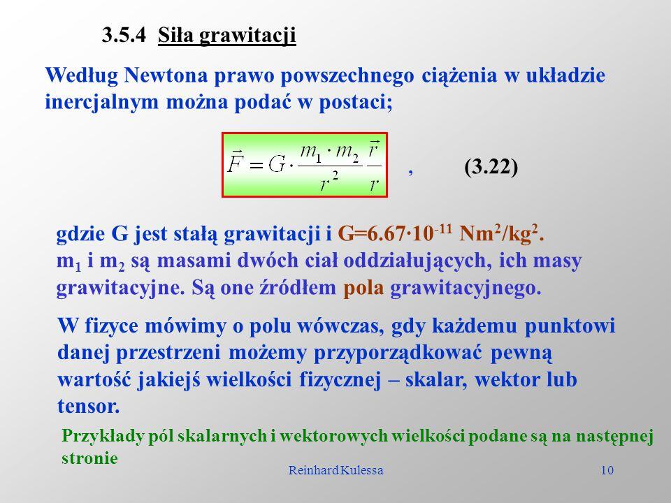 gdzie G jest stałą grawitacji i G=6.67·10-11 Nm2/kg2.