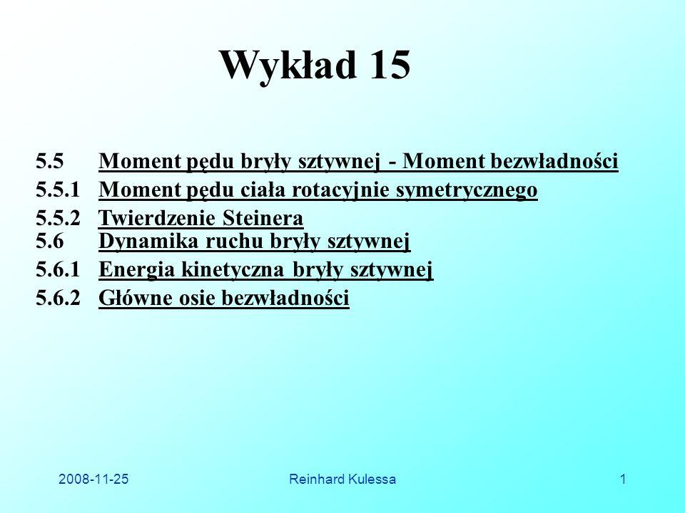 Wykład 15 5.5 Moment pędu bryły sztywnej - Moment bezwładności