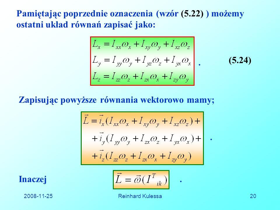 Zapisując powyższe równania wektorowo mamy;