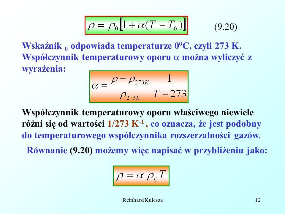 Równanie (9.20) możemy więc napisać w przybliżeniu jako: