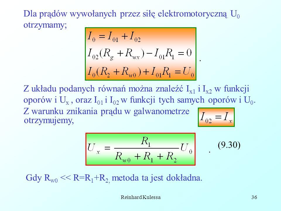 Dla prądów wywołanych przez siłę elektromotoryczną U0 otrzymamy;
