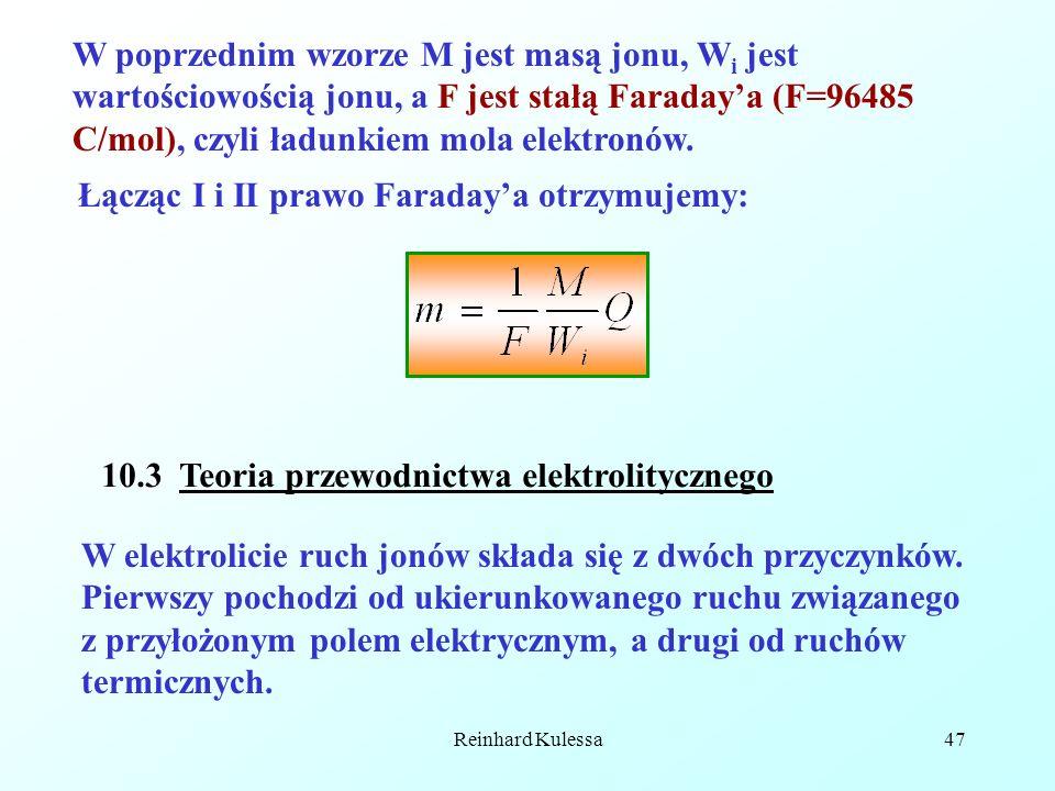 Łącząc I i II prawo Faraday'a otrzymujemy: