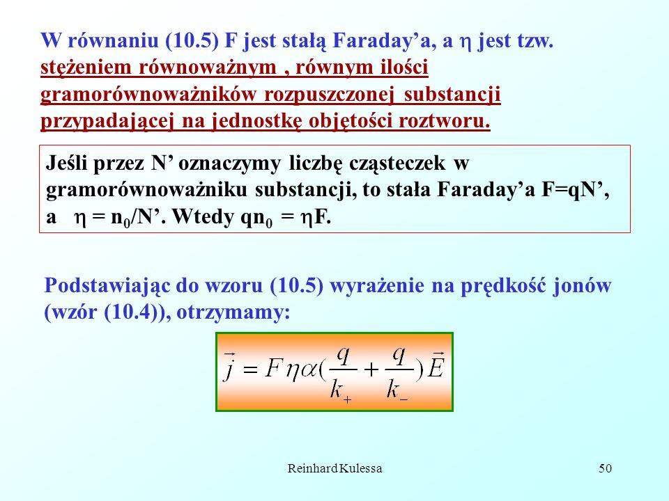 W równaniu (10. 5) F jest stałą Faraday'a, a  jest tzw