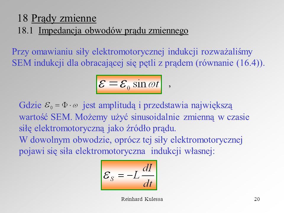 Prądy zmienne 18.1 Impedancja obwodów prądu zmiennego