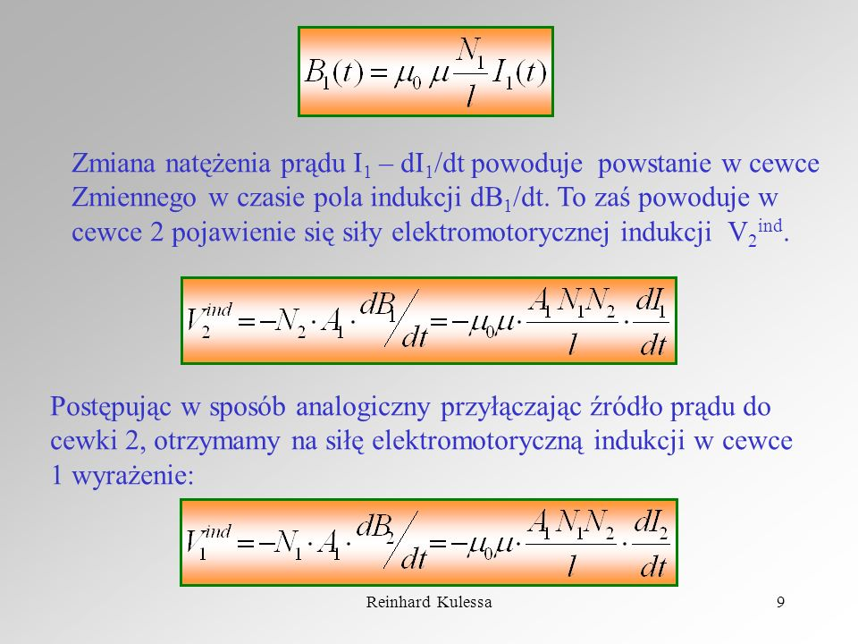 Zmiana natężenia prądu I1 – dI1/dt powoduje powstanie w cewce