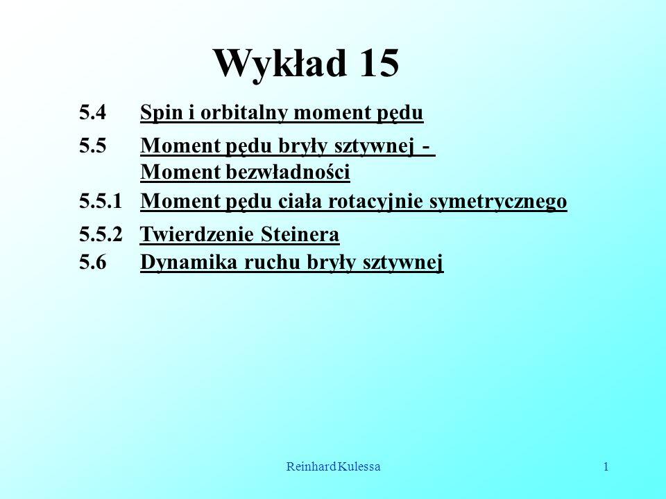 Wykład 15 5.4 Spin i orbitalny moment pędu