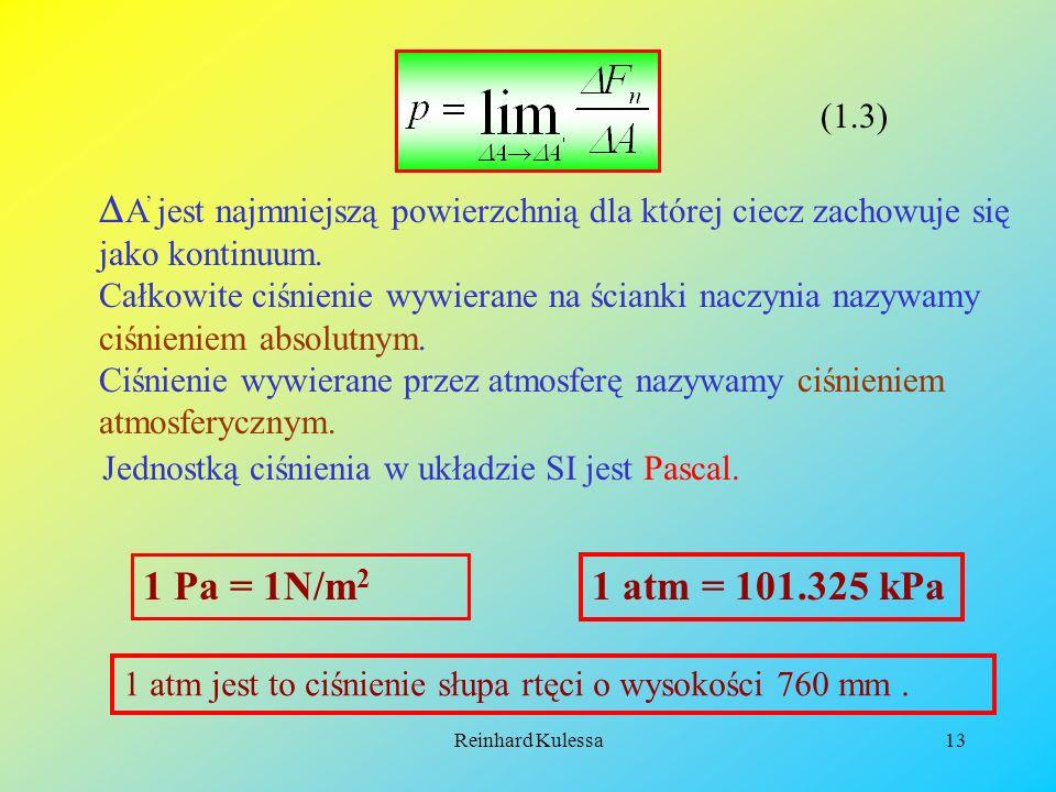 (1.3) A' jest najmniejszą powierzchnią dla której ciecz zachowuje się jako kontinuum.