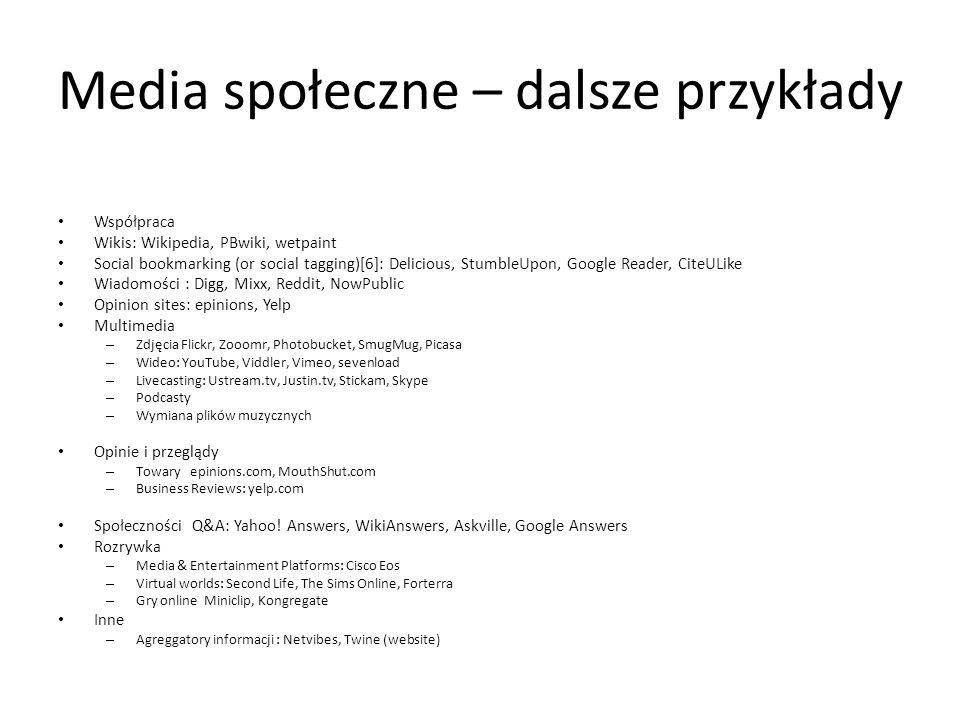 Media społeczne – dalsze przykłady