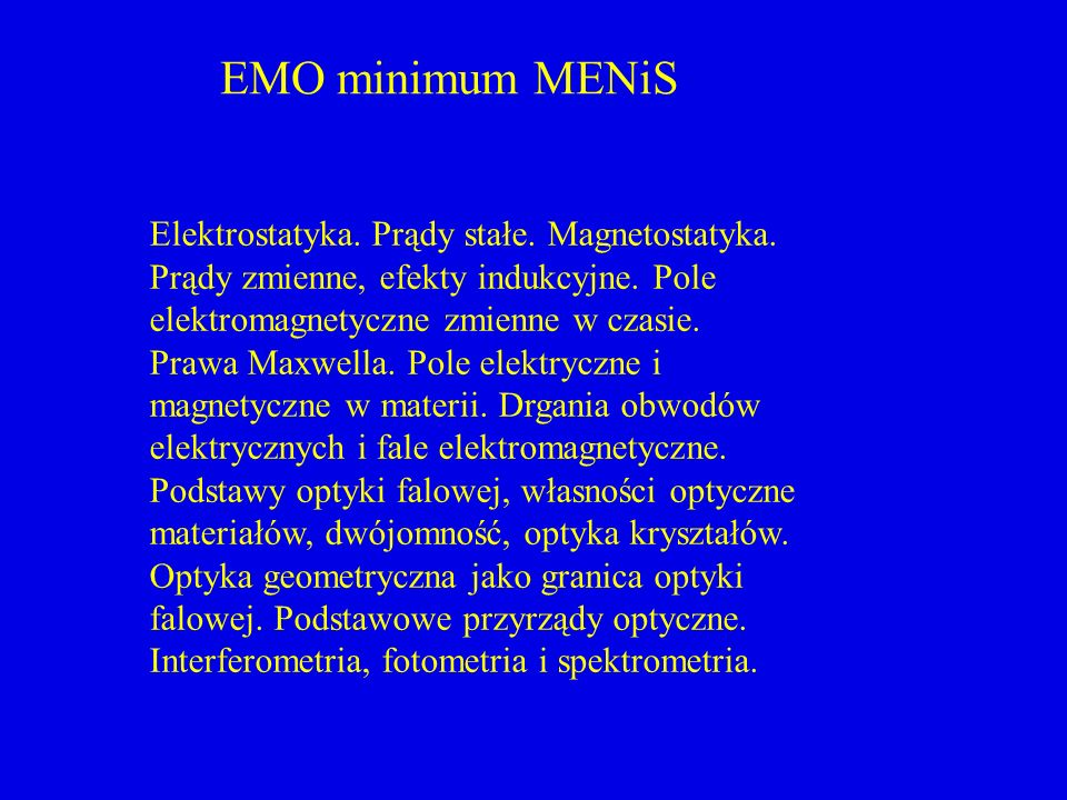EMO minimum MENiS