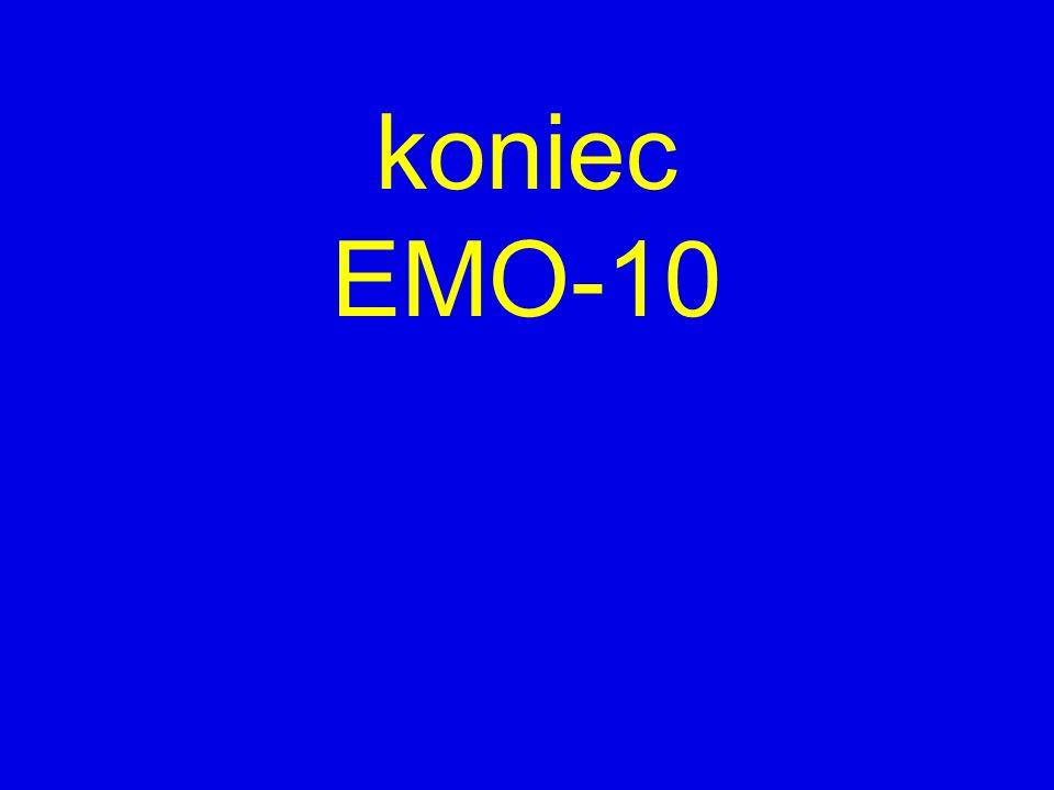 koniec EMO-10