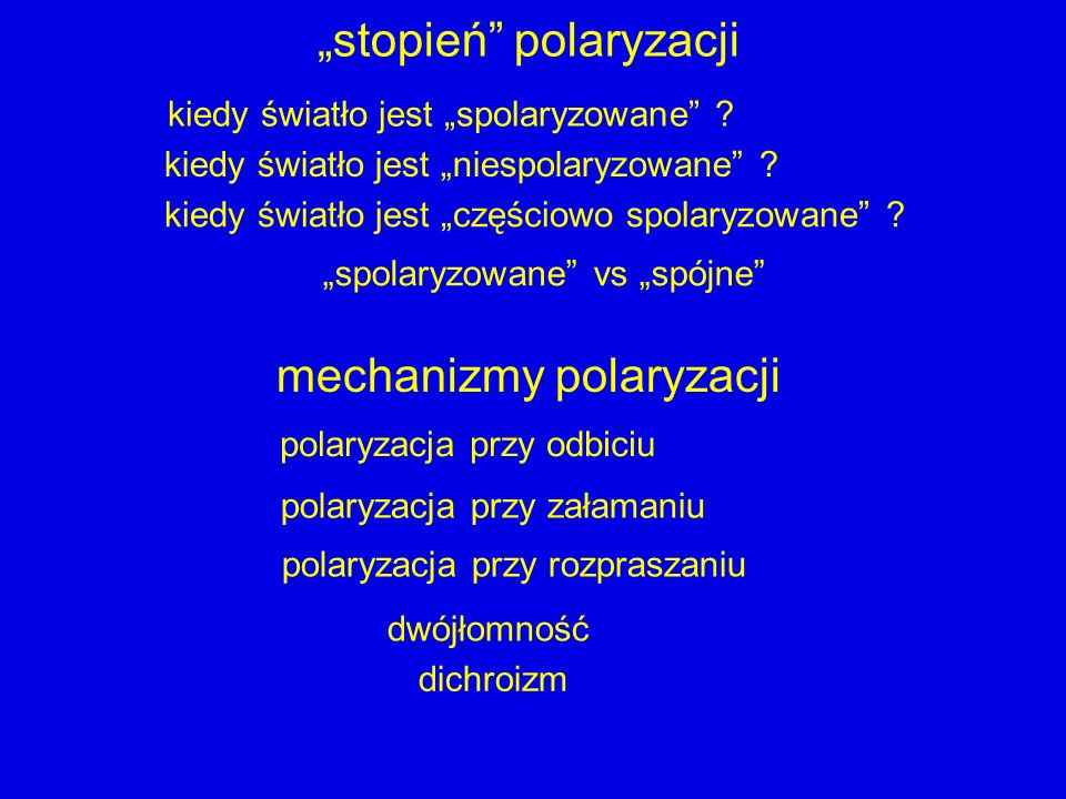 """""""stopień polaryzacji"""