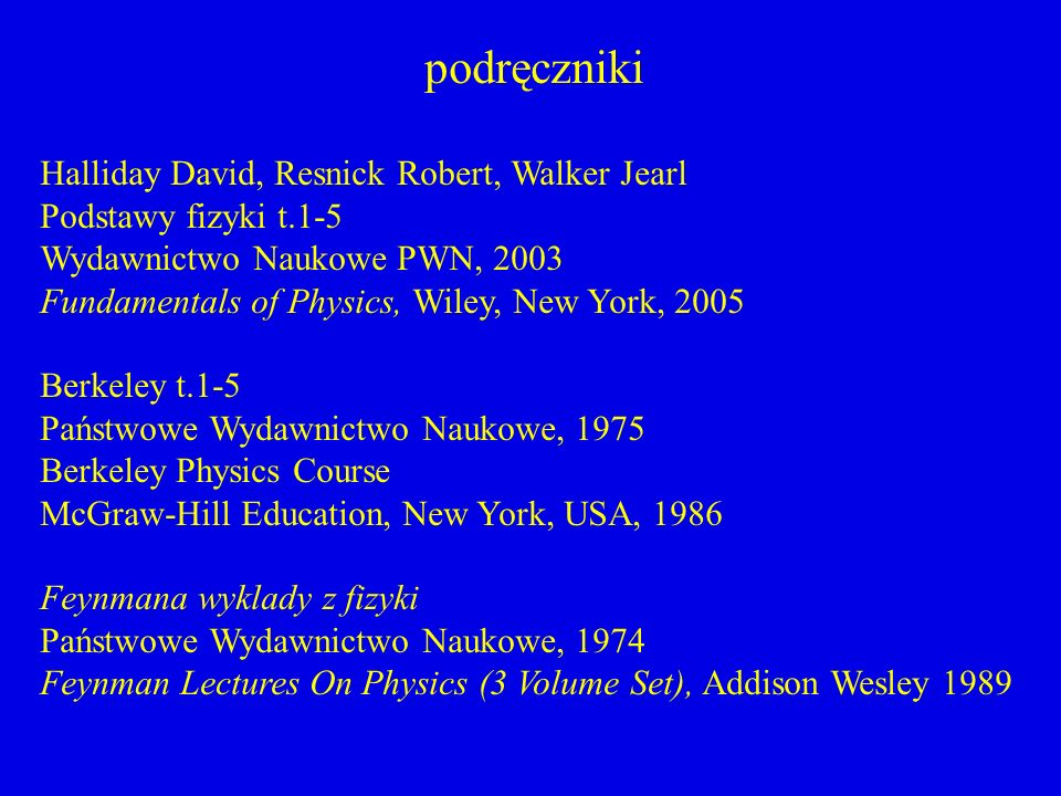 podręczniki Halliday David, Resnick Robert, Walker Jearl