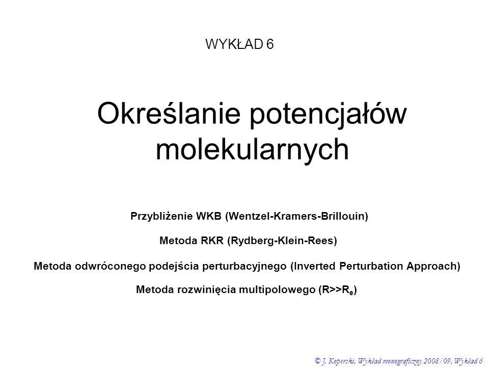 Określanie potencjałów molekularnych