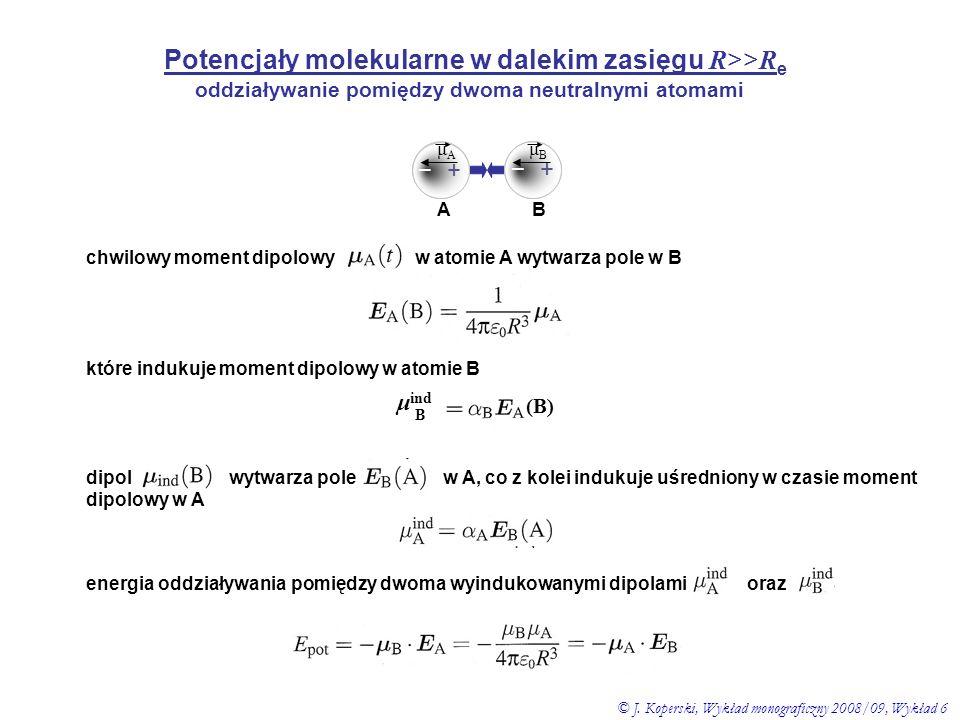 Potencjały molekularne w dalekim zasięgu R>>Re