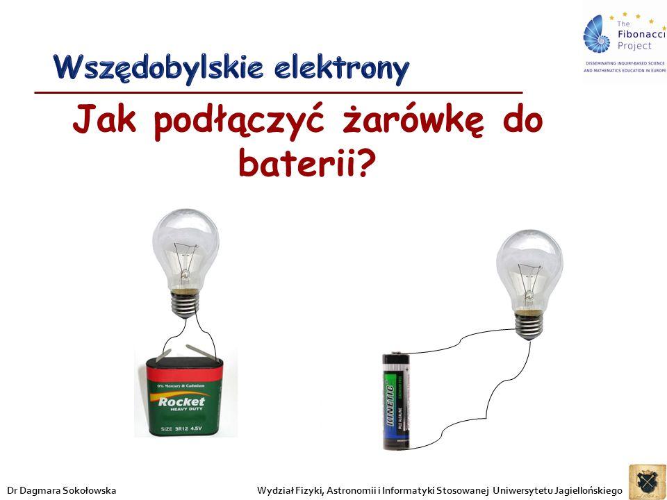 Wszędobylskie elektrony Jak podłączyć żarówkę do baterii