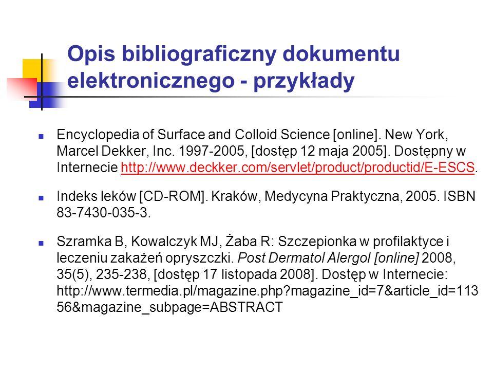 Opis bibliograficzny dokumentu elektronicznego - przykłady