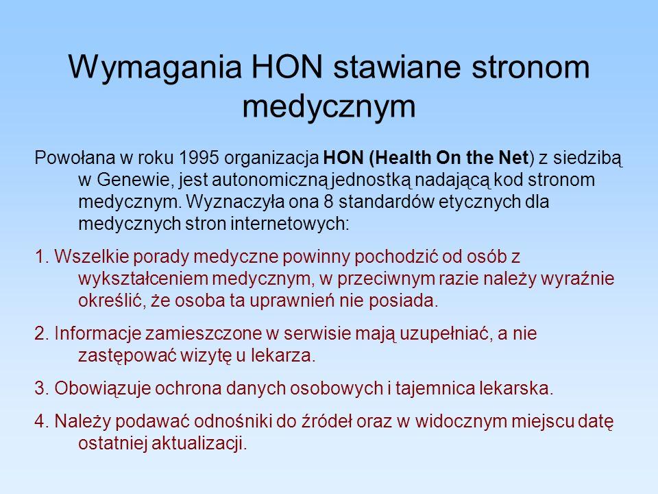 Wymagania HON stawiane stronom medycznym