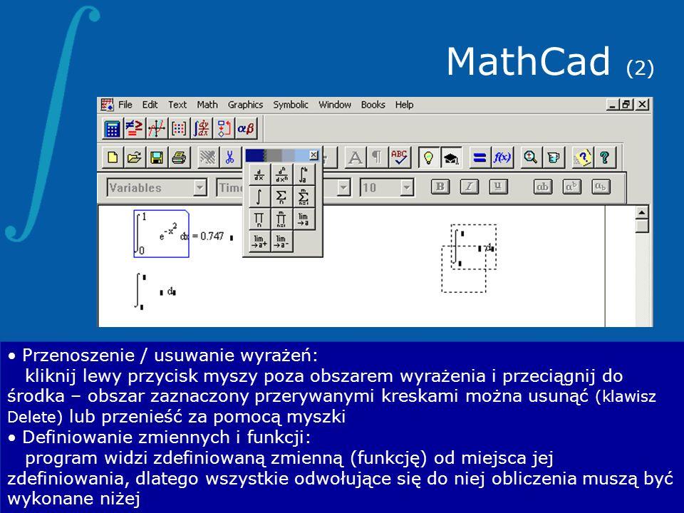 MathCad (2) Przenoszenie / usuwanie wyrażeń: