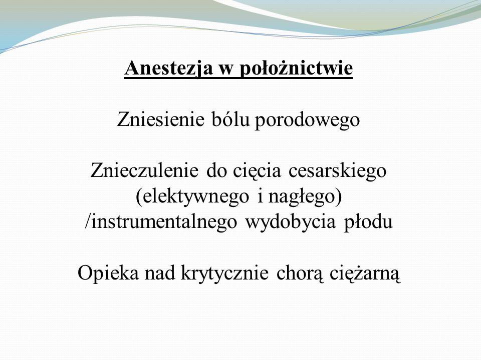 Anestezja w położnictwie
