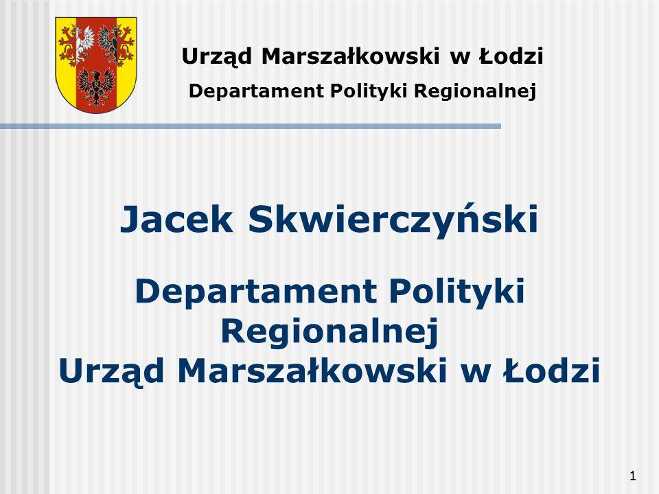 Urząd Marszałkowski w Łodzi Departament Polityki Regionalnej