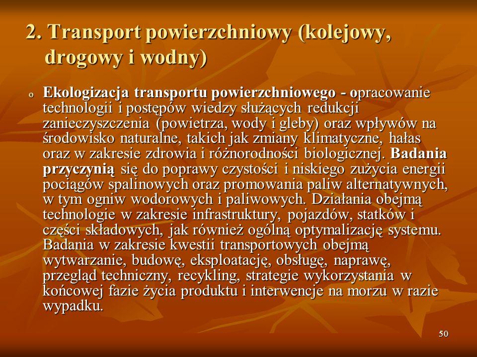 2. Transport powierzchniowy (kolejowy, drogowy i wodny)