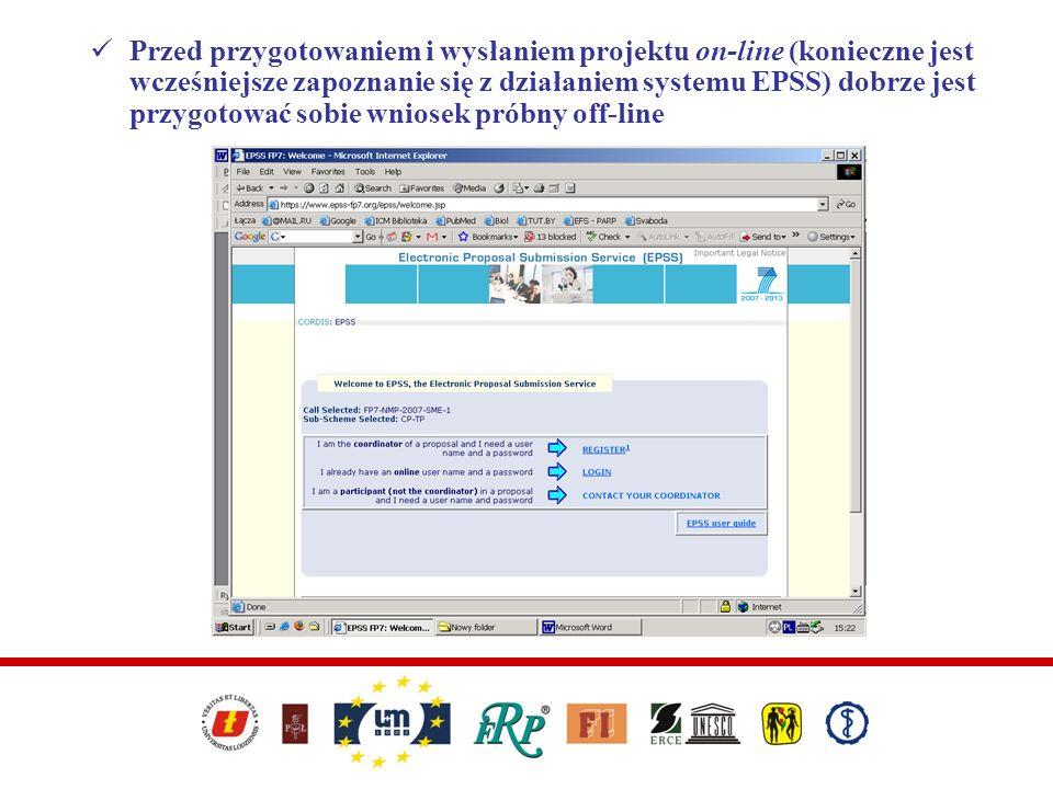 Przed przygotowaniem i wysłaniem projektu on-line (konieczne jest wcześniejsze zapoznanie się z działaniem systemu EPSS) dobrze jest przygotować sobie wniosek próbny off-line