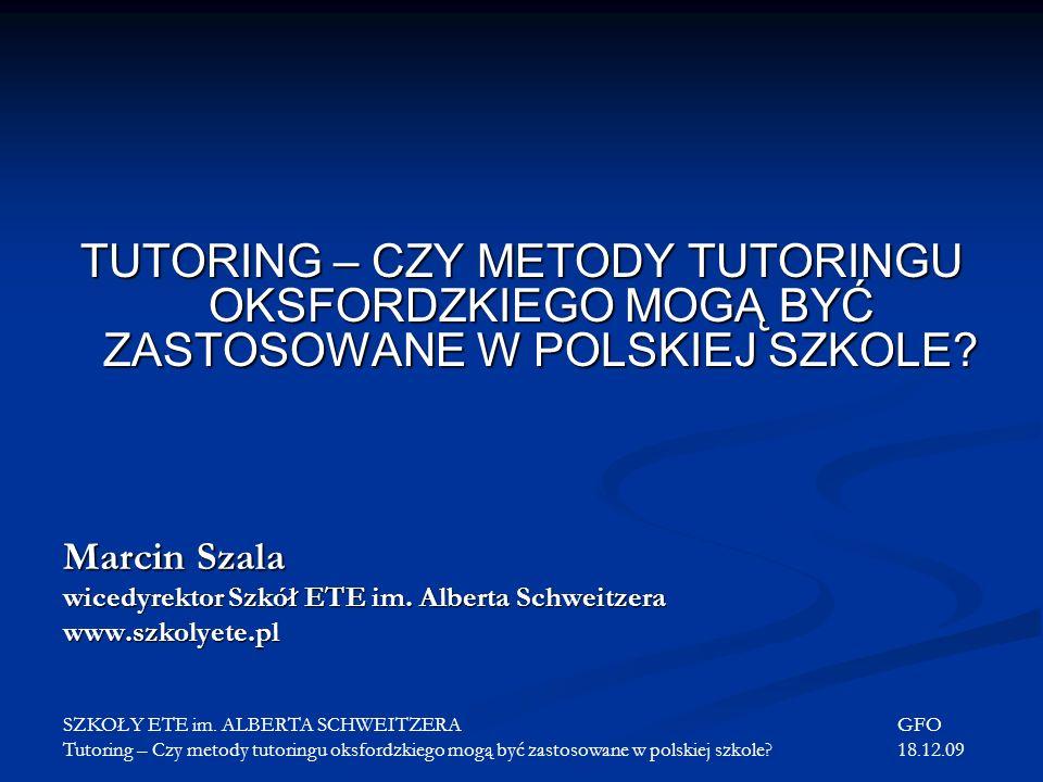 TUTORING – CZY METODY TUTORINGU OKSFORDZKIEGO MOGĄ BYĆ ZASTOSOWANE W POLSKIEJ SZKOLE