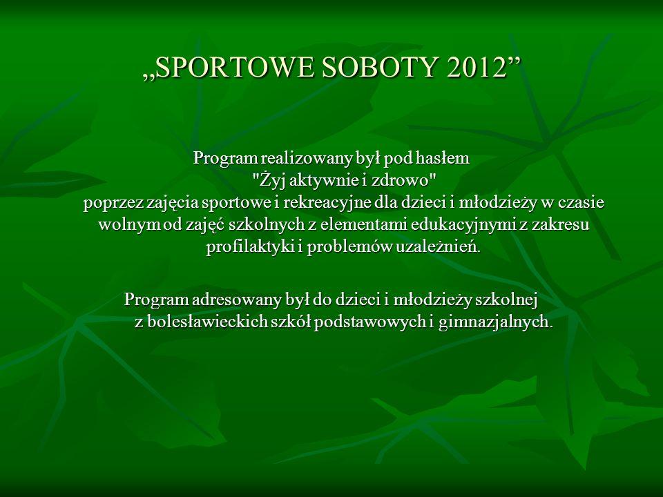 """""""SPORTOWE SOBOTY 2012"""