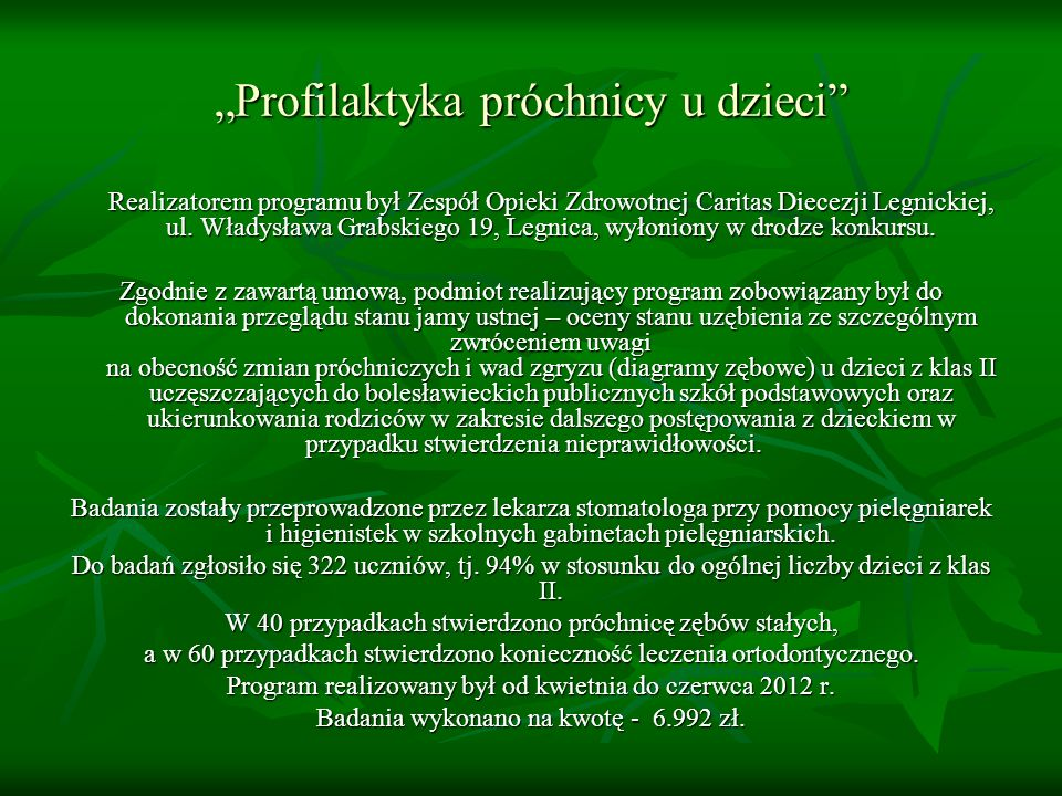 """Profilaktyka próchnicy u dzieci"