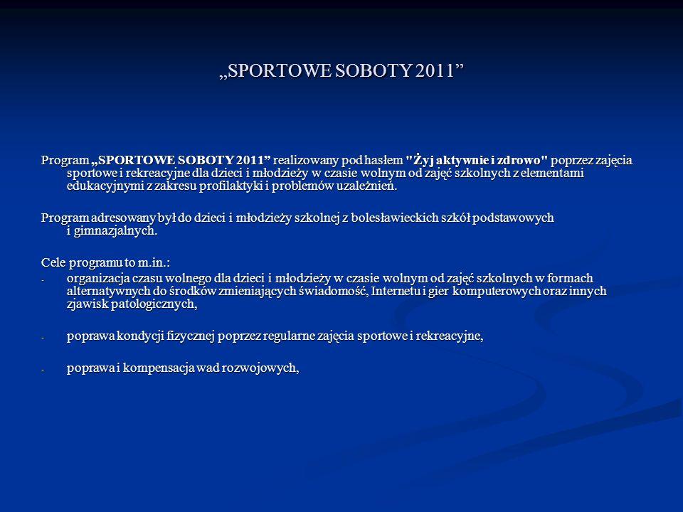 """""""SPORTOWE SOBOTY 2011"""