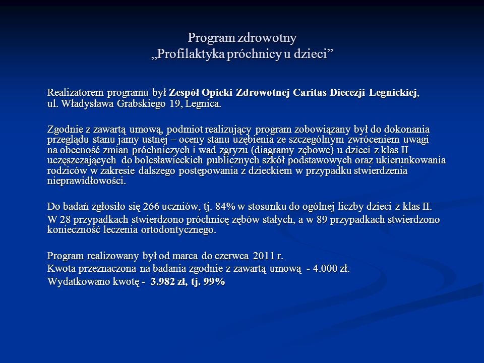 """Program zdrowotny """"Profilaktyka próchnicy u dzieci"""