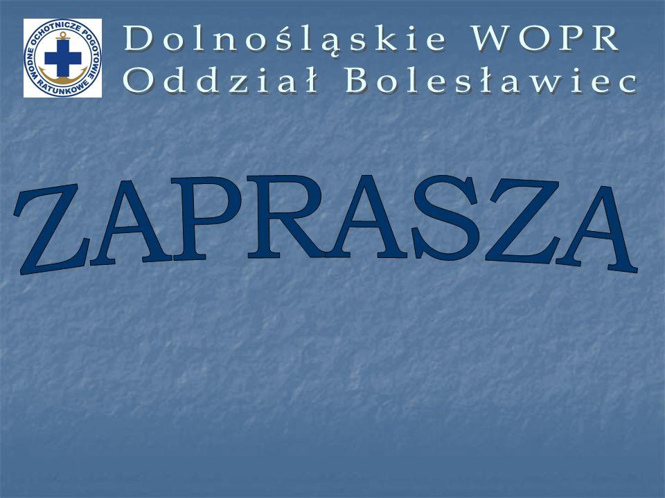 Dolnośląskie WOPR Oddział Bolesławiec ZAPRASZA