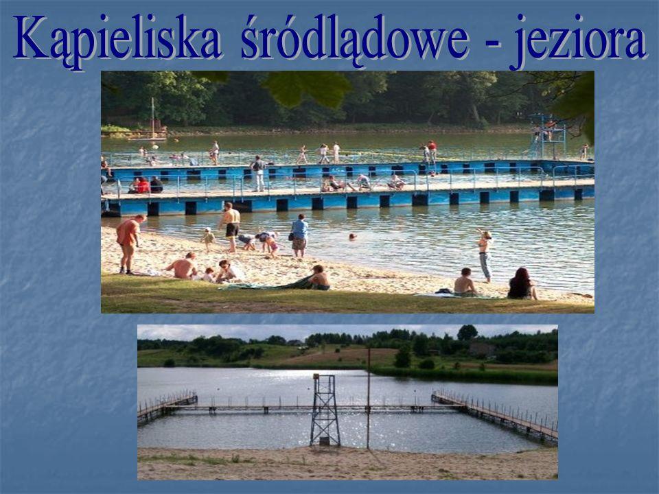 Kąpieliska śródlądowe - jeziora