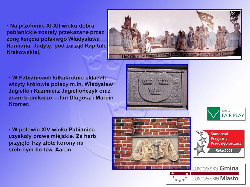 Na przełomie XI-XII wieku dobra pabianickie zostały przekazane przez żonę księcia polskiego Władysława Hermana, Judytę, pod zarząd Kapitule Krakowskiej.