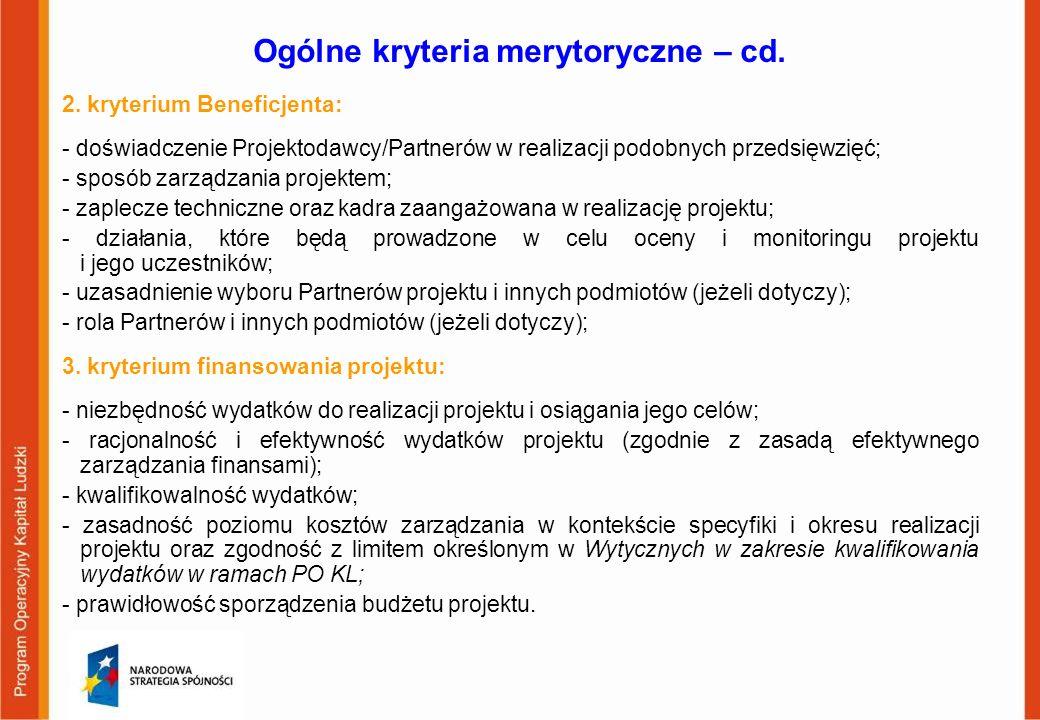 Ogólne kryteria merytoryczne – cd.