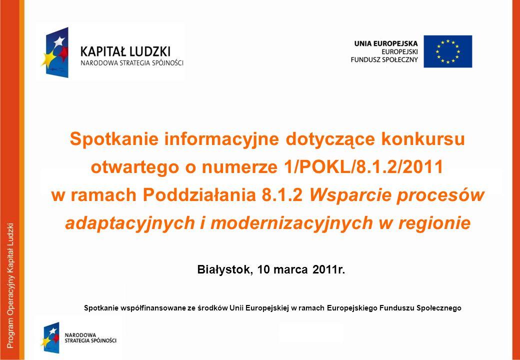 Spotkanie informacyjne dotyczące konkursu otwartego o numerze 1/POKL/8