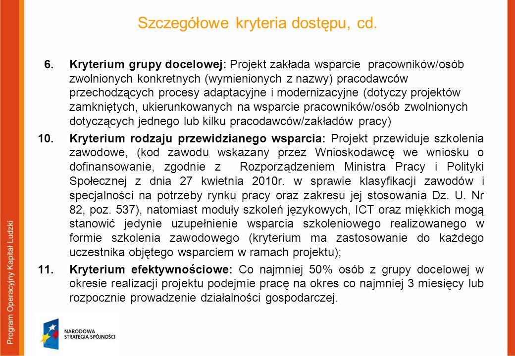 Szczegółowe kryteria dostępu, cd.