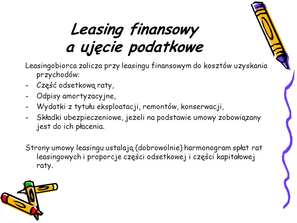 Leasing finansowy a ujęcie podatkowe