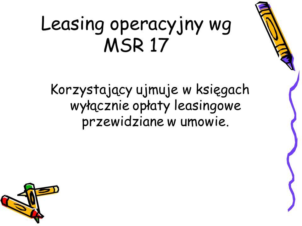 Leasing operacyjny wg MSR 17