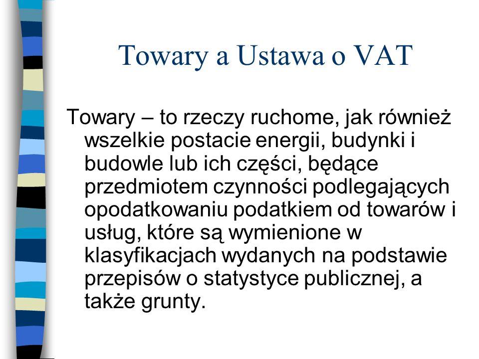 Towary a Ustawa o VAT