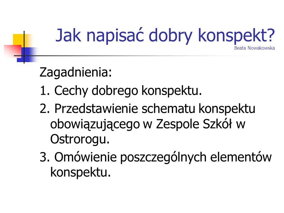 Jak napisać dobry konspekt Beata Nowakowska