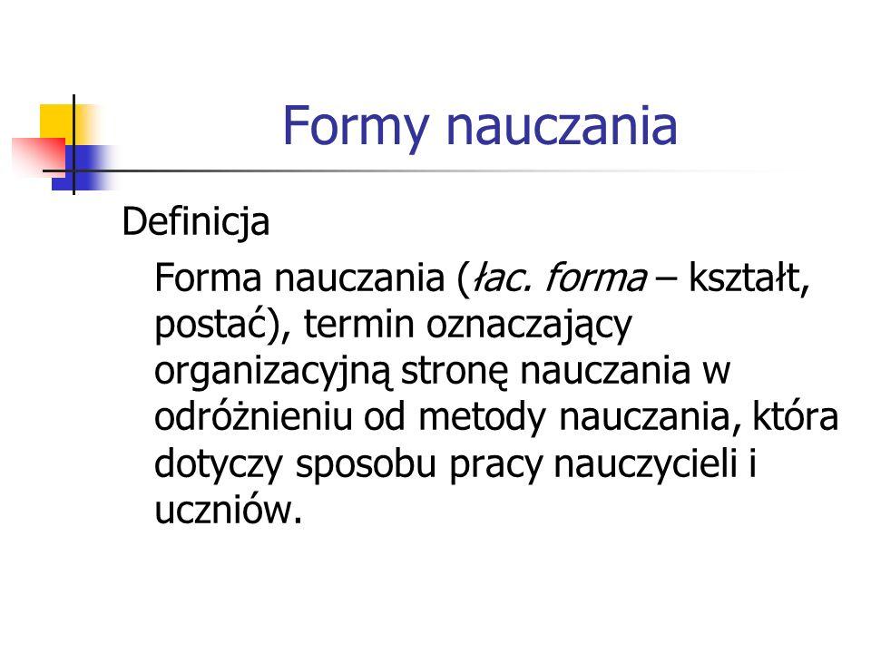 Formy nauczania Definicja