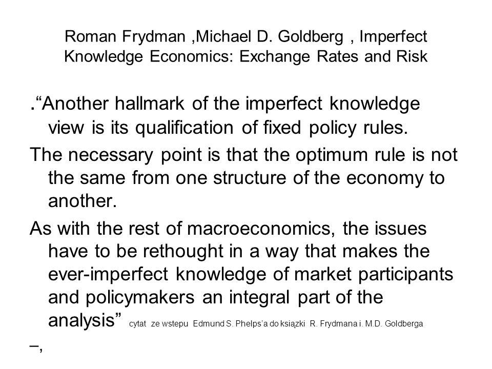 Roman Frydman ,Michael D