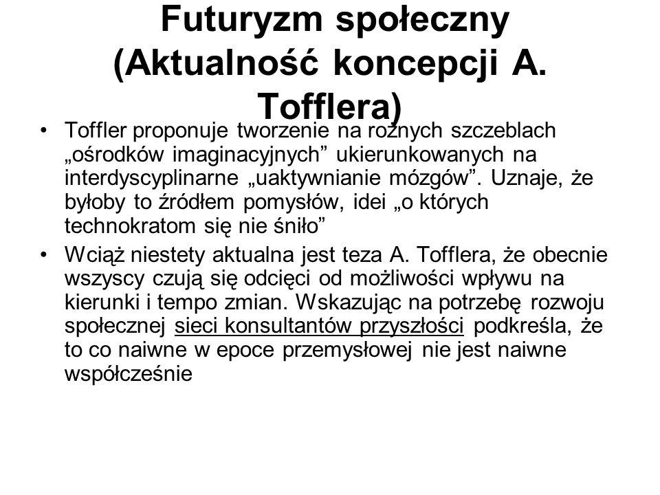 Futuryzm społeczny (Aktualność koncepcji A. Tofflera)