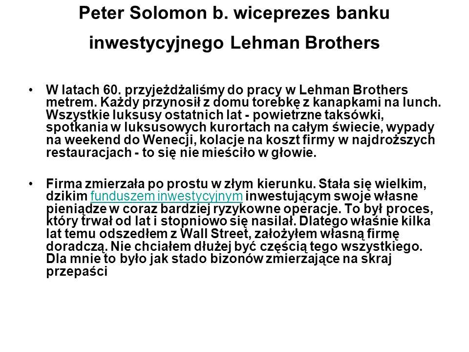 Peter Solomon b. wiceprezes banku inwestycyjnego Lehman Brothers