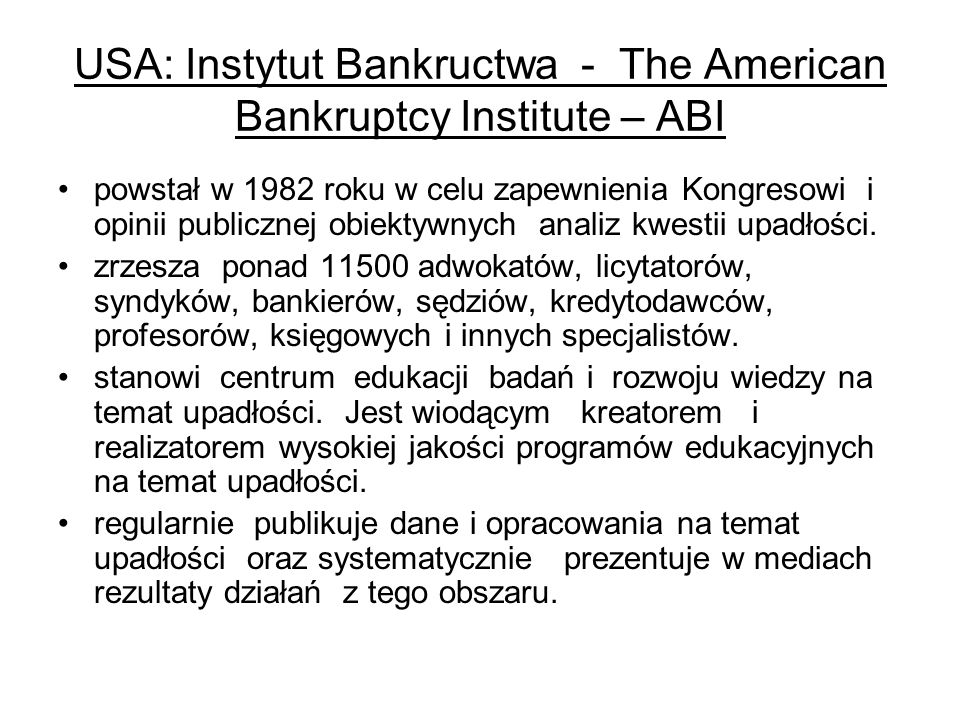 USA: Instytut Bankructwa - The American Bankruptcy Institute – ABI