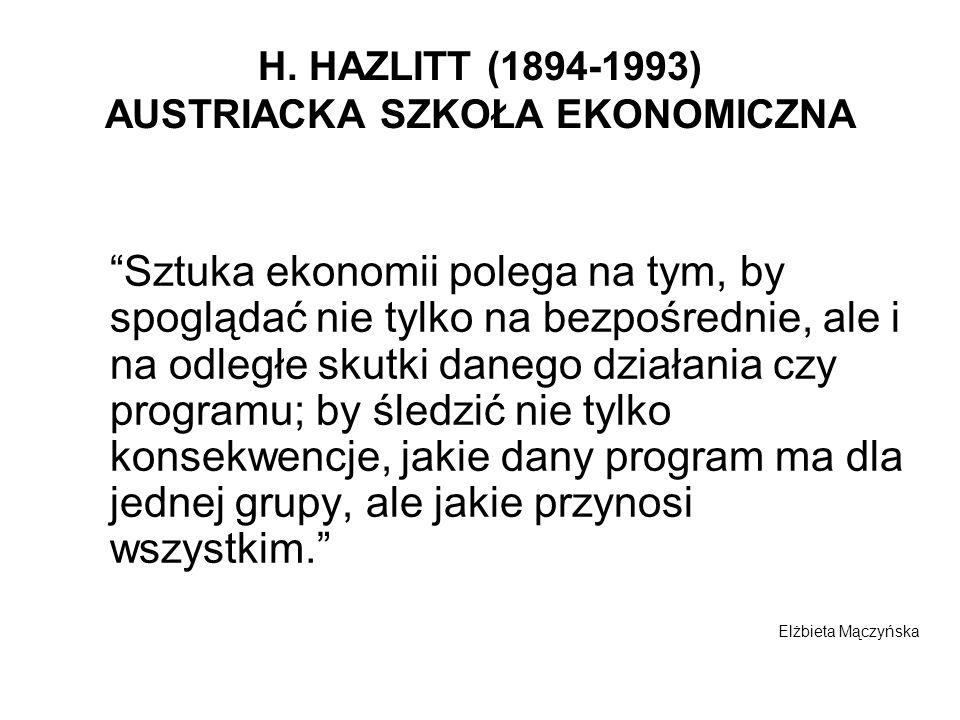 H. HAZLITT (1894-1993) AUSTRIACKA SZKOŁA EKONOMICZNA
