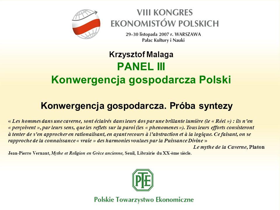 PANEL III Konwergencja gospodarcza Polski