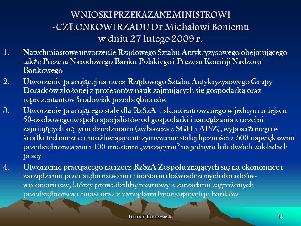 WNIOSKI PRZEKAZANE MINISTROWI -CZŁONKOWI RZADU Dr Michałowi Boniemu w dniu 27 lutego 2009 r.